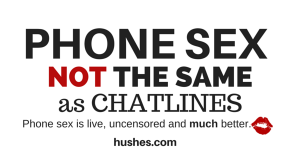 Phone Sex is live, uncensored and much better than chatlines.