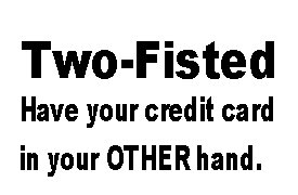 Calling Two Fisted